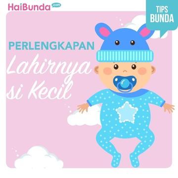 Daftar Perlengkapan Bayi Baru Lahir yang Perlu Bunda Miliki