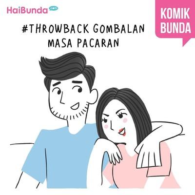 #Throwback Gombalan Masa Pacaran