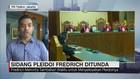 Sidang Pleidoi Fredrich Ditunda