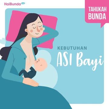 Jumlah Kebutuhan ASI untuk Bayi Usia 0-6 Bulan