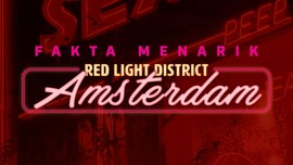 INFOGRAFIS: Fakta Menarik Red Light District Amsterdam
