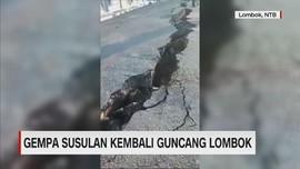 Gempa Susulan Kembali Guncang Lombok