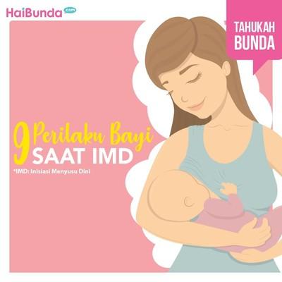 Bunda Perlu Tahu, 9 Perilaku Bayi Saat IMD