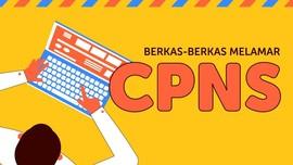 INFOGRAFIS: Berkas yang Diperlukan untuk Lamaran CPNS
