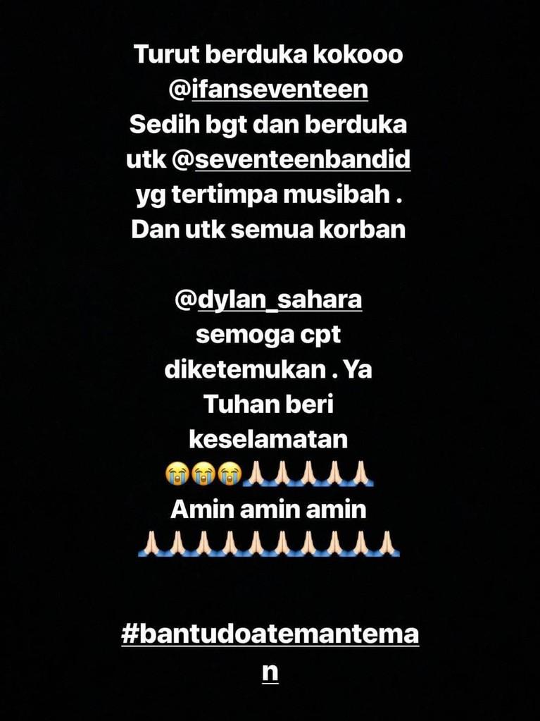 Momo Geisha. Lewat Instagram Story, vokalis grup band Geisha ini berdoa agar istri Ifan Seventeen cepat ditemukan. Momo juga turut mendoakan korban tsunami yang lainnya.