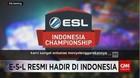 Resmi! ESL Hadir di Indonesia