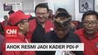 Ahok Resmi Jadi Kader PDI-P