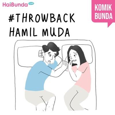 Throwback Hamil Muda