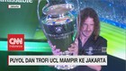 Puyol & Trofi UCL Mampir ke Jakarta