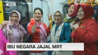 Ibu Negara Iriana Jajal MRT
