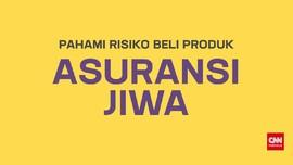 Pahami Risiko Beli Produk Asuransi Jiwa