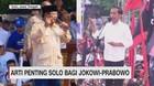 VIDEO: Arti Penting Kota Solo Bagi Jokowi & Prabowo