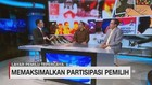 VIDEO: Memaksimalkan Partisipasi Pemilih (3/3)