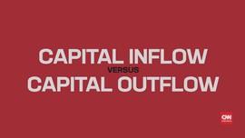 Memahami Arti <i>Capital Inflow</i> vs <i>Capital Outflow</i>