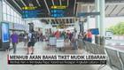 VIDEO: Menhub Akan Bahas Tiket Mudik Lebaran 2019