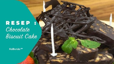 Resep Chocolate Biscuit Cake