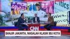 VIDEO: Banjir Jakarta, Masalah Klasik Ibu Kota (1/3)