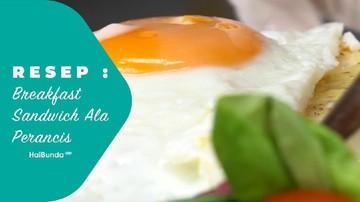 Resep Breakfast Sandwich ala Perancis