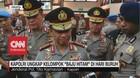 VIDEO: Kapolri Ungkap Kelompok