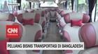 VIDEO: Kereta & Bus RI di Bangladesh Jadi Bisnis Menjanjikan
