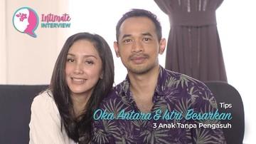 Tips Oka Antara & Istri Besarkan 3 Anak Tanpa Pengasuh