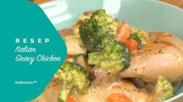 Resep Italian Gravy Chicken