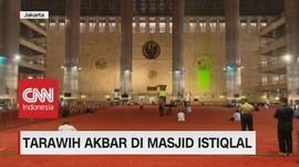 VIDEO: Pemprov DKI Gelar Tarawih Akbar di Masjid Istiqlal