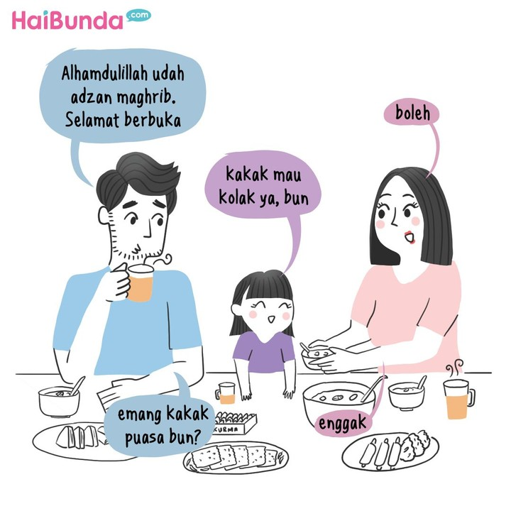 Setelah buka puasa, Bunda dan Kakak salat, tapi Ayah langsung makan karena lapar. Kalau tradisi buka puasa di keluarga Bunda gimana?