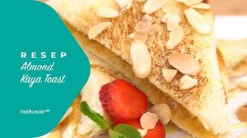 Resep Almond Kaya Toast