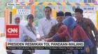 VIDEO: Jokowi Resmikan Jalan Tol Pandaan-Malang Seksi I-III