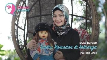 Buka-bukaan Tradisi Ramadan di Keluarga Kak Ria Enes