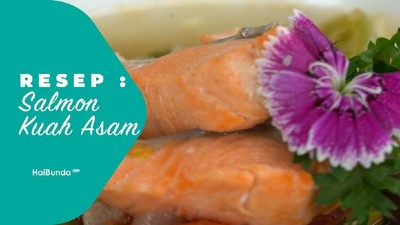 Resep Salmon Kuah Asam