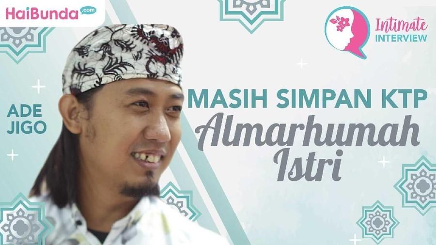 Simak Intimate Interview: Ramadhan Pertama Ade Jigo Tanpa Istri