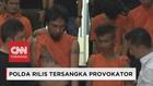 VIDEO: Polda Rilis Tersangka Provokator Aksi Massa