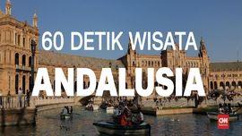 VIDEO: 60 Detik Wisata Andalusia