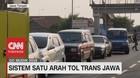 VIDEO: Tol Trans Jawa Perpanjang Sistem One Way