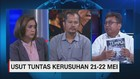 VIDEO: Usut Tuntas Kerusuhan 21-22 Mei (3/3)