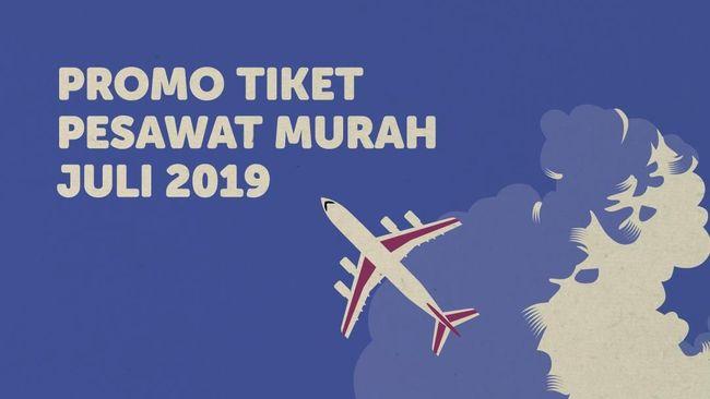 Infog Promo Tiket Pesawat Murah Juli 2019