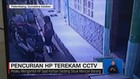 VIDEO: Pencurian HP oleh IRT Terekam CCTV