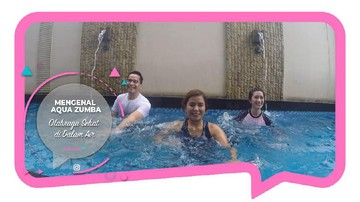 Mengenal Aqua Zumba, Olahraga Sehat di Dalam Air
