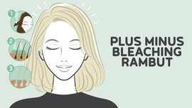 INFOGRAFIS: Plus Minus Bleaching Rambut