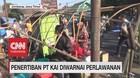 VIDEO: Penertiban PT KAI Diwarnai Perlawanan