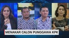 VIDEO: Menakar Calon Punggawa KPK (2/3)