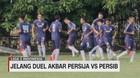 VIDEO: Jelang Duel