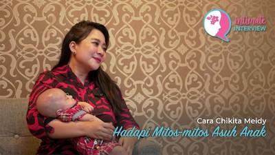 Cara Chikita Meidy Hadapi Mitos-mitos Asuh Anak
