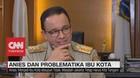 VIDEO - Anies: Pembangunan & Pelayanan di Jakarta Jalan Terus