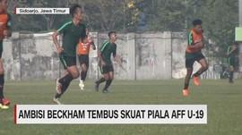 VIDEO: Ambisi Beckam Tembus Skuat Piala AFF U 19