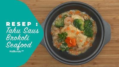 Resep Tahu Saus Brokoli Seafood