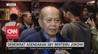 VIDEO: Demokrat Agendakan SBY Bertemu Jokowi