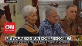 VIDEO: IMF Evaluasi Kinerja Ekonomi Indonesia